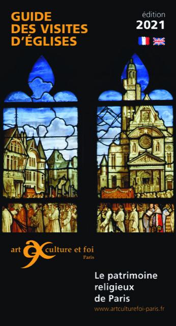 Guide des visites d'églises de Paris - édition 2021